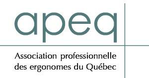 Association professionnelle des ergonomes du Québec - Ergonomie